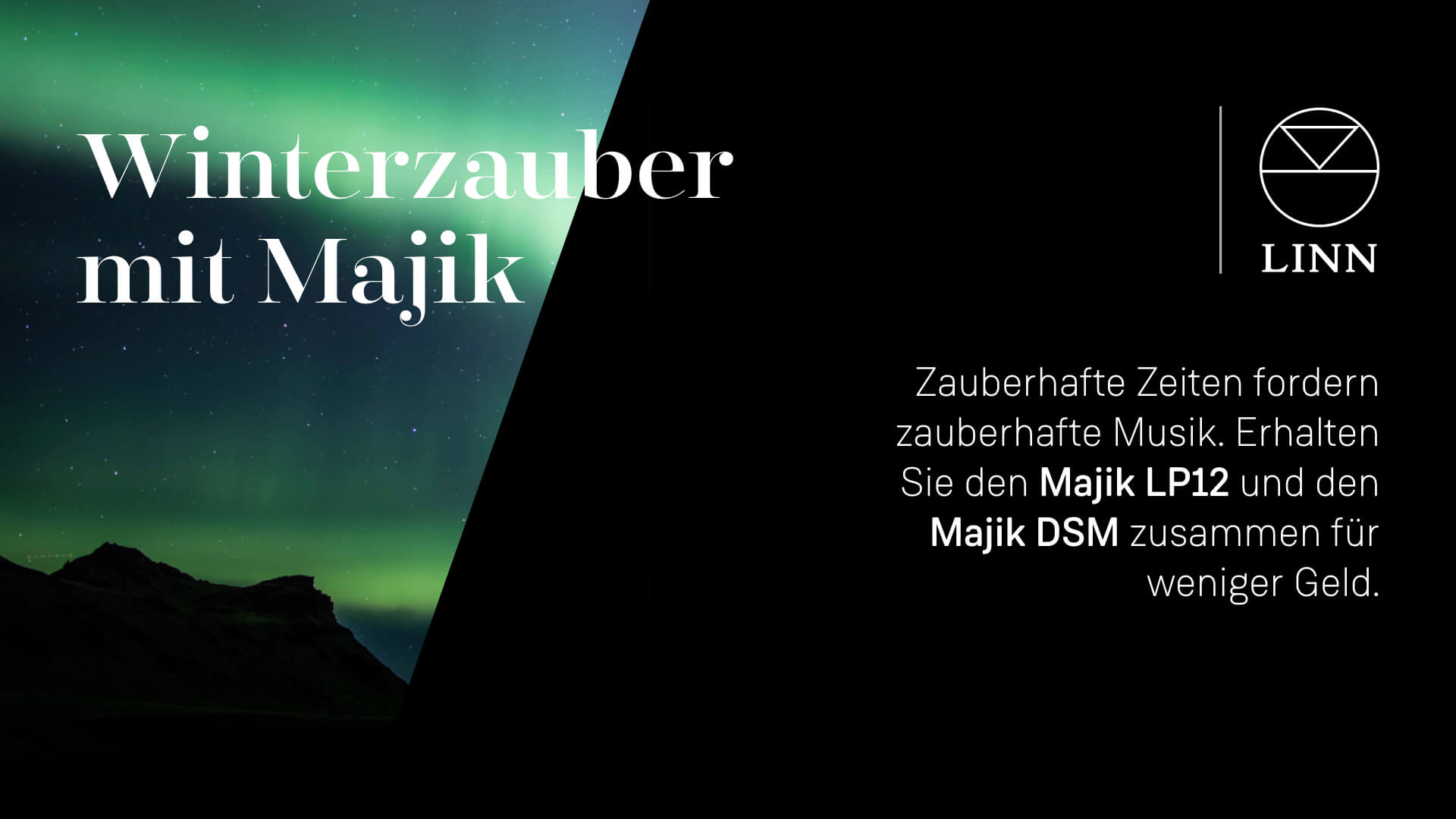 WP18 Web banner 1920x1080 Co branded DE - Linn Weihnachtsangebot 2018, Linn Majik DSM + Majik LP12